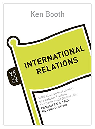 International Relations: All That Matters: Amazon co uk: Ken Booth