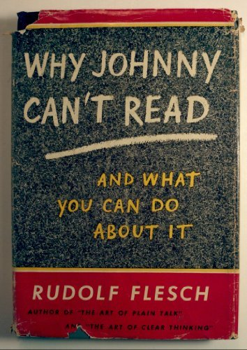 Why Johnny Can'T Read by Rudolf Franz Flesch