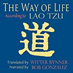 The Way of Life, According to Laotzu | Witter Bynner