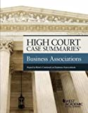 img - for High Court Case Summaries on Business Associations, Keyed to Klein book / textbook / text book