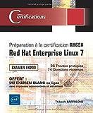 Préparation à la certification RHCSA - Red Hat Enterprise Linux 7 - Examen EX200