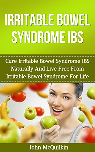 >>IBOOK>> Irritable Bowel Syndrome: Cure Irritable Bowel Syndrome Naturally And Live Free From Irritable Bowel Syndrome For Life (Natural Health Healing And Cures). creating chambers aprobo think every entre 51S-b%2B1X5JL
