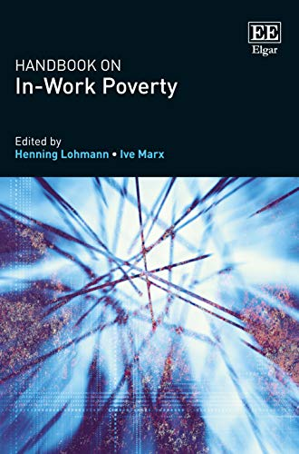 Handbook on in-Work Poverty por Ive Marx,Henning Lohmann