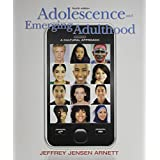 Adolescence and Emerging Adulthood: A Cultural Approach [With Access Code]