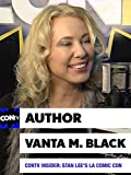 CONtv Insider: Stan Lee's LA Comic Con 2016 - Author Vanta M. Black