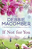 If Not for You: A Novel (Random House Large Print)