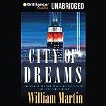 The City of Dreams | William Martin