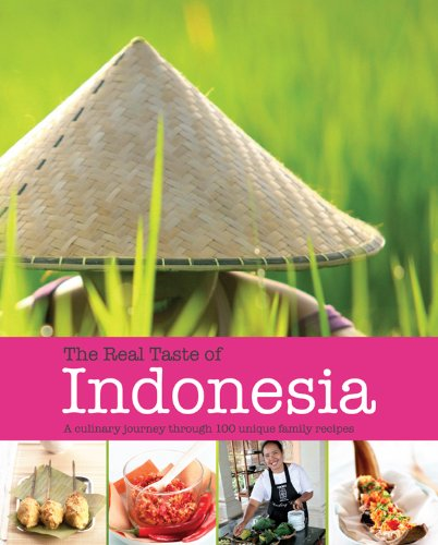 Real Tastes of Indonesia (Cookery) by Rose Prince