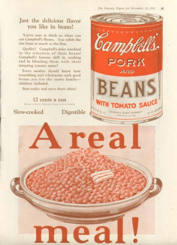 (A Real Meal! Campbell's Pork & Beans Soup ad 1925)