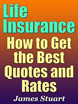 Perfect Life Insurance How To Get The Best Quotes And Rates