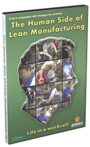 The Human Side of Lean Manufacturing