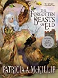 The Forgotten Beasts of Eld by Patricia A. McKillip, Gail Carriger
