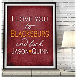 """I Love You to Blacksburg and Back"" Virginia ART PRINT, Customized & Personalized UNFRAMED, Wedding gift, Valentines day gift, Christmas gift, Graduation gift, All Sizes"