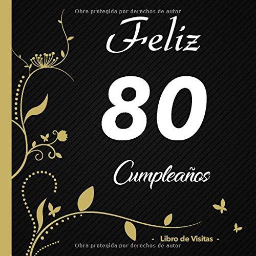 Feliz 80 cumpleaños - Libro de visitas -: Para llenar | Para ...
