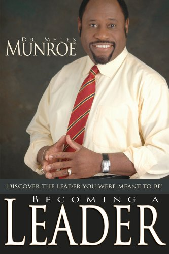 becoming a leader kindle edition by dr myles monroe religion