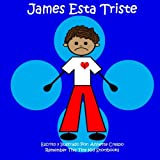 James Esta Triste, Remember This Tiny Kid Storybooks and Annette Crespo, 1492303380
