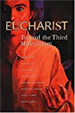 img - for Eucharist: Toward the Third Millennium book / textbook / text book