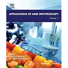 Applications of NMR Spectroscopy: Volume 1