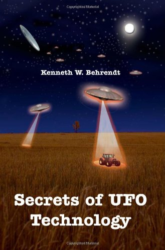Book: Secrets of UFO Technology by Kenneth Behrendt
