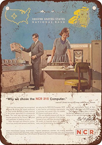 1963 NCR 315 Mainframe Computers Vintage Look Reproduction Metal Tin Sign 12X18 Inches