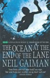 Ocean at the End of the Lane: A Novel (UK Edition).