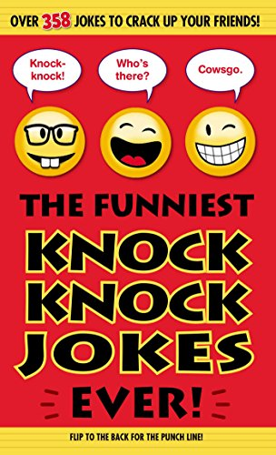 The Funniest Knock Knock Jokes Ever! (Best And Funniest Jokes Ever)