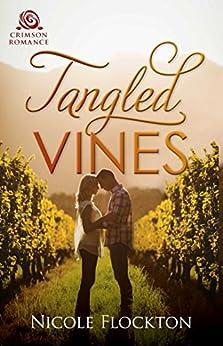Tangled Vines: An Australian Rural Romance (Crimson Romance) by [Flockton, Nicole]
