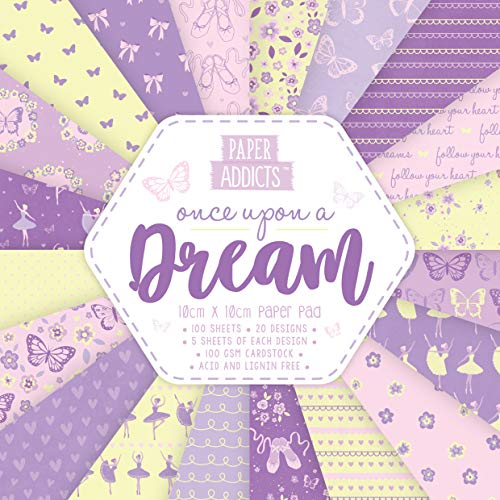 Paper Addicts Upon A Dream 10cm x 10cm Paper Pad-100 Sheets-20 Designs-100GSM-Acid & Lignin Free-for Card Making, Papercraft, Scrapbooking, Die Cutting and Home Décor, Multicolour, 10cmx10cm