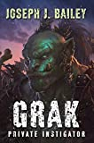 img - for Grak: Private Instigator (Orc PI Book 1) book / textbook / text book