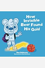 How Invisible Bear Found His Gold Paperback