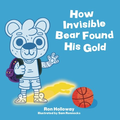 Download How Invisible Bear Found His Gold PDF