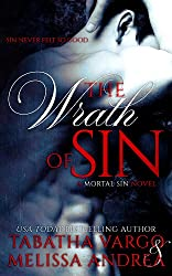 The Wrath of Sin: A Mortal Sin Novel (English Edition)