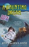 A Haunting Dream, Joyce and Jim Lavene, 0425251799
