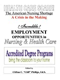 The American Nursing Shortage, Clifton Phillips, 0979710650
