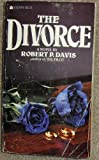 The Divorce, Robert P. Davis, 0441149995