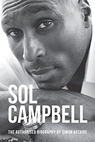 book cover of Sol Campbell - The Authorised Biography