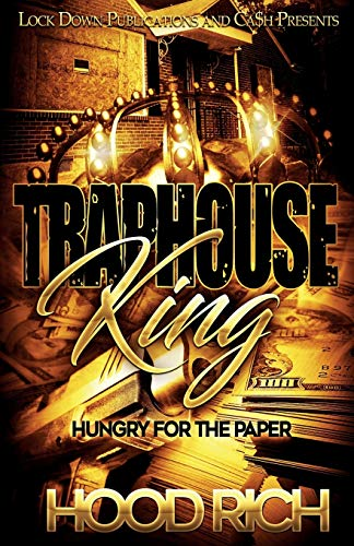Traphouse King: Hungry for the Paper