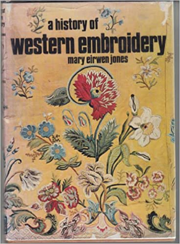 Download online A History of Western Embroidery PDF, azw (Kindle), ePub