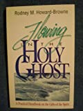 Flowing in the Holy Ghost, Rodney M. Howard-Browne, 0958306664