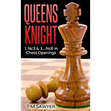 Queens Knight: 1.Nc3 and 1...Nc6 in Chess Openings