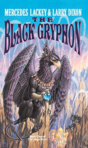 The Black Gryphon (Mage Wars Book 1) by [Dixon, Larry, Lackey, Mercedes]