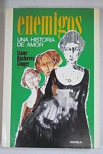 ENEMIGOS. Una historia de amor par Singer