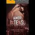 Amor Intenso (Amor sem limites Livro 2)