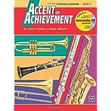 Accent on Achievement, Bk 2: E-flat Baritone Saxophone, Book and CD