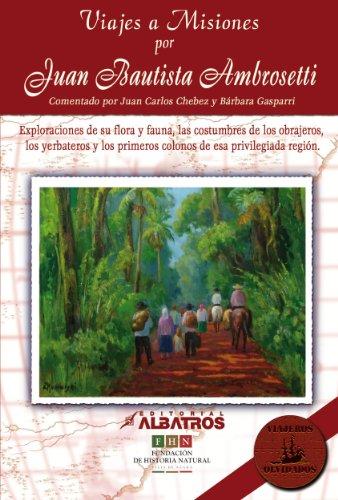 Descargar Libro Viajes A Misiones Juan Bautista Ambrosetti