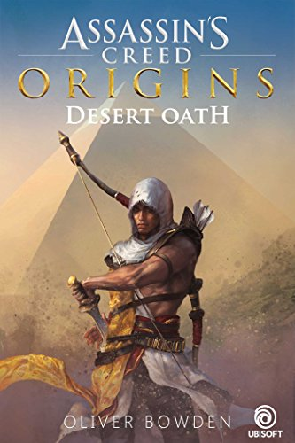 """""""Assassin's Creed Origins - Desert Oath"""" av Oliver Bowden"""