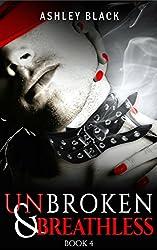 UNBROKEN & BREATHLESS (Bound for Pleasure Book 4)