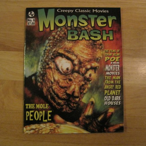Monster Bash Magazine Number 6 Creepy Classic Movies The Mole People