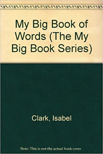 amazon my big book of words the my big book series isabel