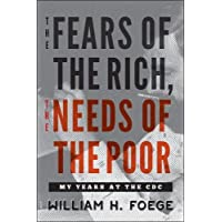 The Fears of the Rich, The Needs of the Poor – My Years at the CDC